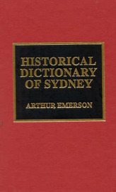 Historical Dictionary of Sydney by Arthur Emerson image