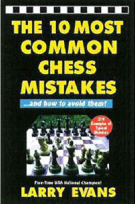 The 10 Most Common Chess Mistakes by Larry Evans image