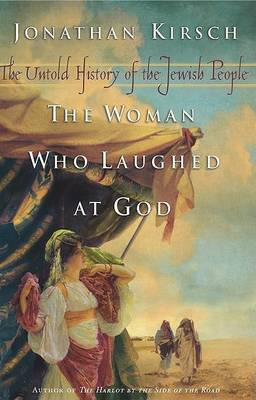 The Woman Who Laughed at God by Jonathan Kirsch image
