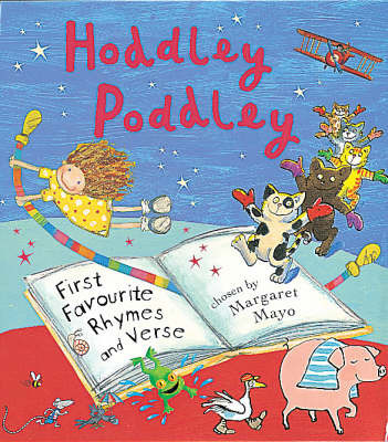 Hoddley Poddley, Poems and Verse by Margaret Mayo