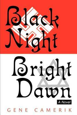 Black Night Bright Dawn by Gene Arthur Camerik image