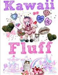 Kawaii Fluff by Brian Starr