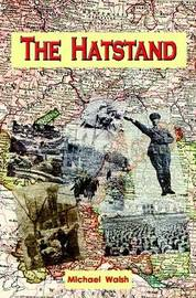 The Hatstand by Michael Walsh