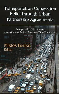 Transportation Congestion Relief Through Urban Partnership Agreements