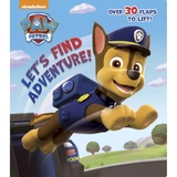 Let's Find Adventure! (Paw Patrol) by Random House