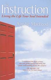 The Instruction by Ainslie MacLeod