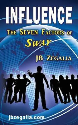 Influence by Jb Zegalia