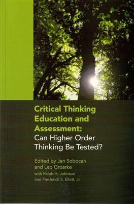 Critical Thinking Education and Assessment by Jan Sobocan