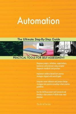 Automation The Ultimate Step-By-Step Guide by Gerardus Blokdyk image