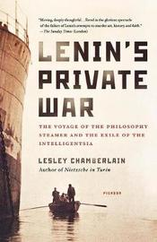Lenin's Private War by Lesley Chamberlain