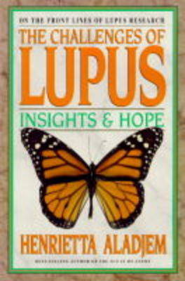 The Challenges of Lupus by Henrietta Aladjem image