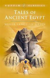 Tales of Ancient Egypt by Dr Roger Lancelyn Green image