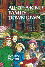 All-of-a-Kind Family Downtown by Sydney Taylor image