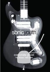 Sonic Youth - Corporate Ghost on DVD