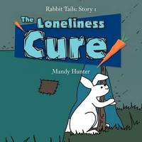 The Loneliness Cure by Mandy Hunter