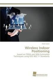 Wireless Indoor Positioning by Gaber Abdo