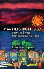 In My Neighborhood by Giovanna Capone