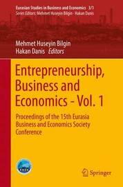 Entrepreneurship, Business and Economics - Vol. 1