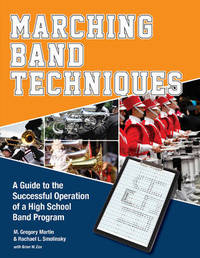 Marching Band Techniques by Rachael L. Smolinsky