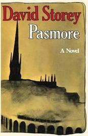 Pasmore by David Storey