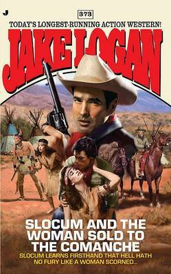 Slocum and the Woman Sold to the Comanche by Jake Logan image