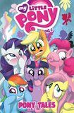 My Little Pony: Pony Tales: Volume 1 by Katie Cook