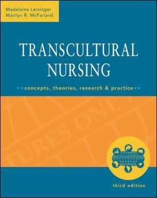 Transcultural Nursing: Concepts, Theories, Research & Practice, Third Edition by Madeleine Leininger