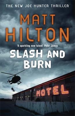 Slash and Burn by Matt Hilton image