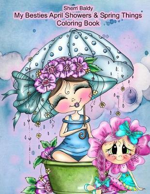 Sherri Baldy My Besties Adorable Blooms & Spring Things Coloring Book by Sherri Ann Baldy image
