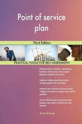 Point of Service Plan Third Edition by Gerardus Blokdyk