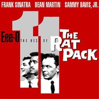 Eee-O Eleven: The Best Of The Rat Pack by Frank Sinatra/Martin/Davis Jr. image