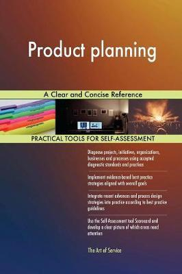 Product planning A Clear and Concise Reference by Gerardus Blokdyk