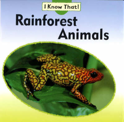 Rainforest Animals by Claire Llewellyn