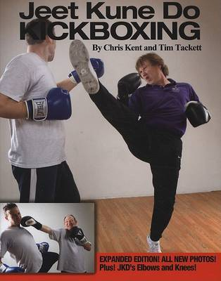 Jeet Kune Do Kickboxing by Chris Kent