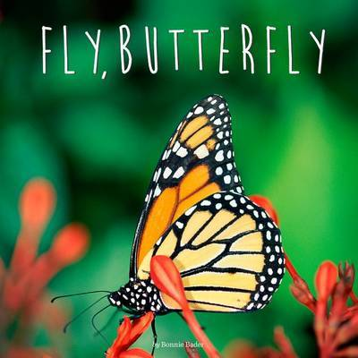 Fly, Butterfly by Bonnie Bader image