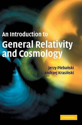 An Introduction to General Relativity and Cosmology by Jerzy Plebanski image
