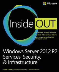 Windows Server 2012 R2 Inside Out Volume 2 by William Stanek