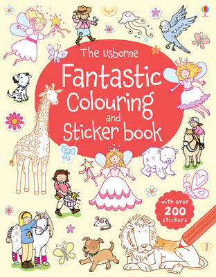 The Usborne Fantastic Colouring and Sticker Book by Jessica Greenwell image