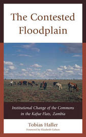 The Contested Floodplain by Tobias Haller