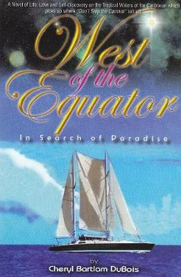 West of the Equator by Cheryl Dubois