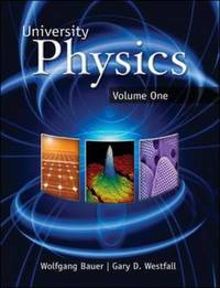 University Physics: v. 1 by Wolfgang W. Bauer image