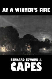 At a Winter's Fire by Bernard Edward Joseph Capes image