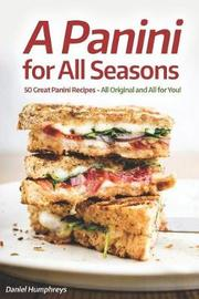 A Panini for All Seasons by Daniel Humphreys