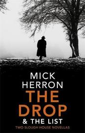 The Drop & The List by Mick Herron