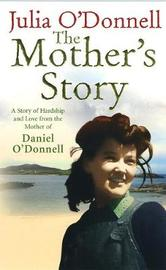 The Mother's Story by Julia O'Donnell image