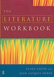 The Literature Workbook by Clara Calvo