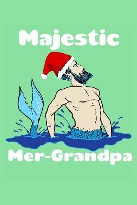 Majestic Mer Grandpa by Green Cow Land