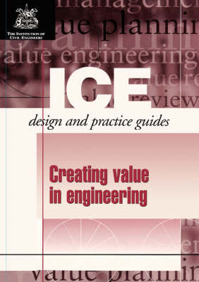 Creating Value in Engineering Projects by Institution of Civil Engineers image