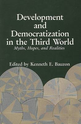 Development and Democratization in the Third World: Myths, Hopes and Realities