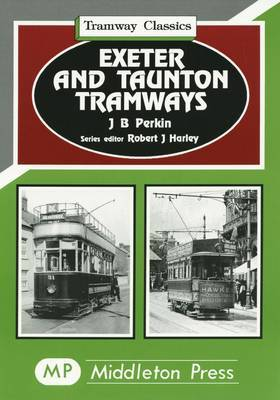 Exeter and Taunton Tramways by John Perkin